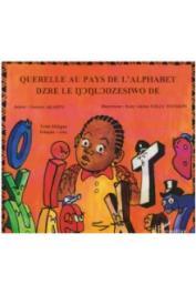 AKAKPO Gustave - Querelle au pays de l'alphabet - Bilingue éwé-français