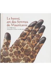 TAUZIN Aline - Le henné, art des femmes de Mauritanie