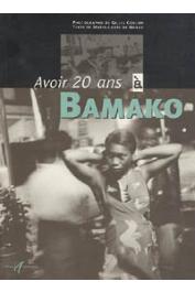 COULON Gilles, NORAY Marie-Laure de - Avoir 20 ans à Bamako