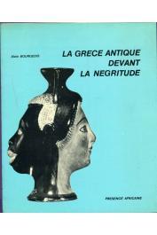 BOURGEOIS Alain - La Grèce antique devant la négritude