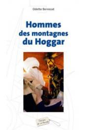 BERNEZAT Odette - Hommes des montagnes du Hoggar