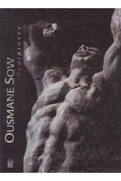 PIVIN Jean-Loup, TINGAUD Jean-Marc - Ousmane Sow, sculptures