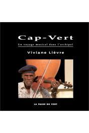 LOUDE Jean-Yves, LIEVRE Viviane - Cap-Vert: un voyage musical dans l'archipel