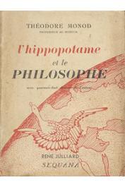 MONOD Théodore - L'hippopotame et le philosophe