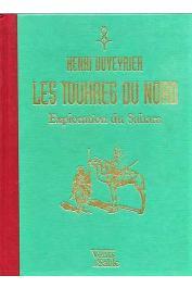 DUVEYRIER Henri - Les Touaregs du Nord