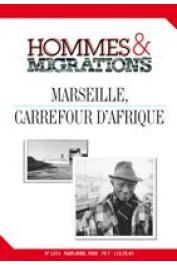 BERTONCELLO Brigitte, BREDELOUP Sylvie, (sous la direction de) - Marseille, carrefour d'Afrique