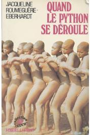 ROUMEGUERE-EBERHARDT Jacqueline - Quand le python se déroule