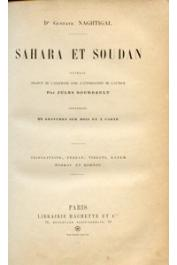 NACHTIGAL Gustave, (Dr.) - Sahara et Soudan. Tome 1: Tripolitaine, Fezzan, Tibesti, Kanem, Borkou et Bornou