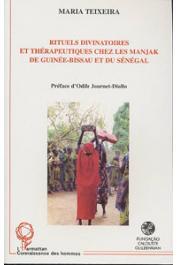 TEIXEIRA Maria - Rituels divinatoires et thérapeutiques chez les Manjak de Guinée-Bissau et du Sénégal