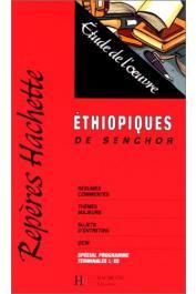 BONNET Henri - Ethiopiques, de Senghor: étude de l'oeuvre