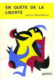 MAKOUTA-MBOUKOU Jean-Pierre - En quête de la liberté ou une vie d'espoir