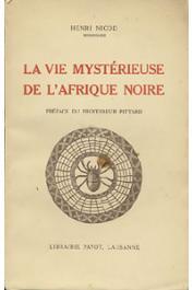 NICOD Henri - La vie mystérieuse de l'Afrique noire
