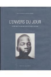 BRUYERE Jean-Michel (sous la direction de) - L'envers du jour. Mondes réels et imaginaires des enfants errants de Dakar