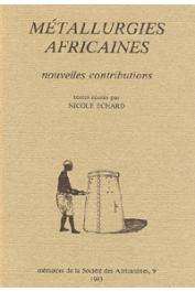 ECHARD Nicole (textes réunis par) - Métallurgies africaines. Nouvelles contributions
