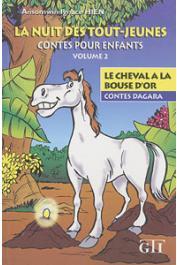HIEN Ansomwin Ignace - La nuit des tout-jeunes. Contes pour enfants. Vol. 2: Le cheval à la bouse d'or. Contes Dagara