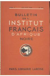 Bulletin de l'IFAN - Série A et B - Tome 02 - n°3-4 -Juil.-Oct. 1940