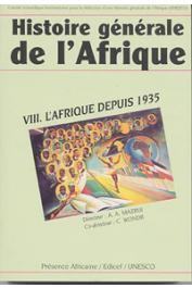 UNESCO - Histoire générale de l'Afrique (Edition abrégée) - Tome VIII: L'Afrique depuis 1935