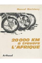 MARISTANY Manuel - 20 000 km à travers l'Afrique