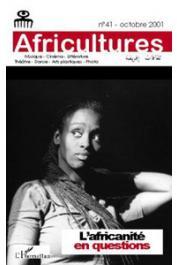 Africultures 41 - L'Africanité en questions