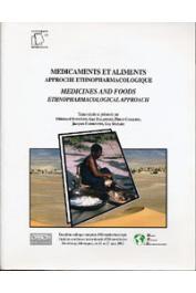 SCHRÖDER E., BALANSARD G., CABALION P., FLEURENTIN J., MAZARS G. (éditeurs) - Médicaments et aliments. Approche ethno-pharmacologique / Medicines and foods. The ethnopharmacological approach