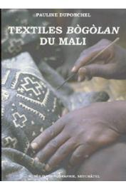 DUPONCHEL Pauline - Collections du Mali: Textiles bogolan du Mali