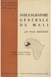 BRASSEUR Paule - Bibliographie générale du Mali (Anciens Soudan Français et Haut-Sénégal-Niger)