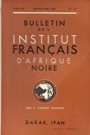 Bulletin de l'IFAN - Série B - Tome 25 - n° 1-2 - Janvier-Avril 1963