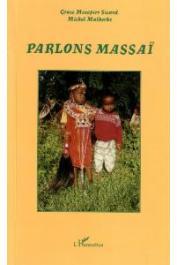MALHERBE Michel, MESOPPIRR SICARD Grace - Parlons Massaï