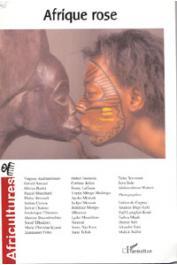 AFRICULTURES 63, MONGO-MBOUSSA Boniface (dossier coordonné par) - Afrique rose