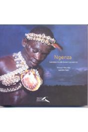 RAVALEC Vincent, SAZY Laurent - Ngenza. Cérémonie de la connaissance