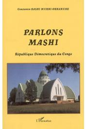 BASHI MURHI-ORHAKUBE Constantin - Parlons Mashi. Rébublique Démocratique du Congo