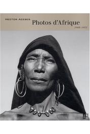 ACEBES Hector, BRIELMAIER Isolde, MARQUAND Ed - Photos d'Afrique 1948-1953