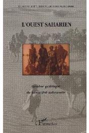 Ouest Saharien 04, YARA Ali Omar - Génèse politique de la société sahraouie
