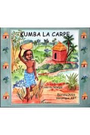 ABT Véronique, LOUIS David - Kumba la carpe. Contes du Sénégal