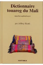 HEATH Jeffrey - Dictionnaire touareg du Mali. Tamachek - Anglais - Français