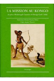 La Mission au Kongo des pères Michelangelo Guattini et Dionigi Carli (1668)