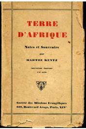 KUNTZ Marthe - Terre d'Afrique. Notes et souvenirs
