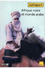 AUTREPART - 16 / Afrique noire et monde arabe: continuités et ruptures