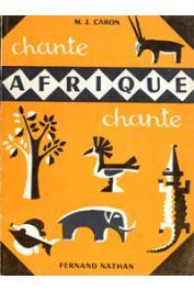 CARON Marie-Jeanne - Chante Afrique, chante