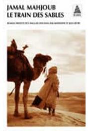 MAHJOUB Jamal - Le train des sables