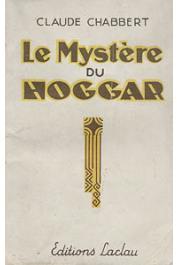 CHABBERT Claude - Le mystère du Hoggar