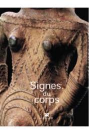 Signes du corps. [exposition, Paris, Musée Dapper, 23 septembre 2004-3 avril 2005]
