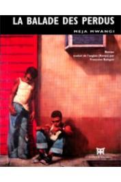 MEJA MWANGI - La Ballade des perdus