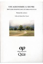MILLEVILLE Pierre - Une agronomie à l'œuvre. Pratiques paysannes dans les campagnes du Sud