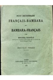 TRAVELE Moussa - Petit dictionnaire Français-Bambara et Bambara-Français