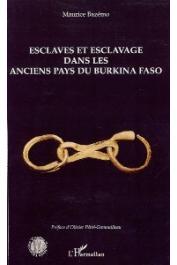 BAZEMO Maurice - Esclaves et esclavage dans les anciens pays du Burkina Faso