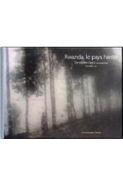 CALAIS Christophe (photos), CORNEILLE (texte) - Rwanda, le pays hanté