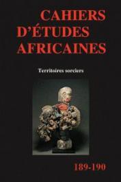 Cahiers d'études africaines - 189/190 - Territoires sorciers