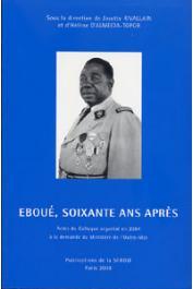 RIVALLAIN Josette, ALMEIDA-TOPOR Hélène d' (sous la direction de) - Félix Eboué, soixante ans après (actes du Colloque de 2004)