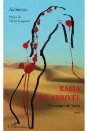AICHETOU - Rabia est arrivée. Chroniques du Trarza